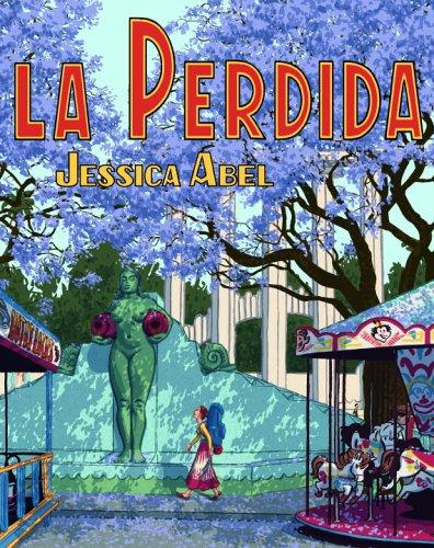 La Perdida © Jessica Abel, a thriller set in Mexico City.