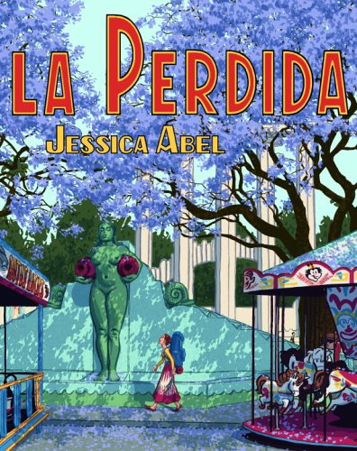 La Perdida © Jessica Abel, a thriller set in Mexico City.