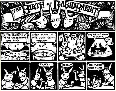 Birth of Rabid Rabbit by C.M. Butzer from www.rabidrabbit.org