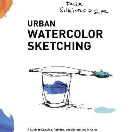 Felix Scheinberger's Urban Waterclor Sketching